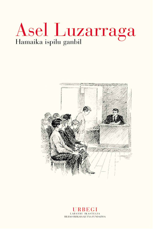 Hamaika ispilu ganbil (Los espejos convexos)
