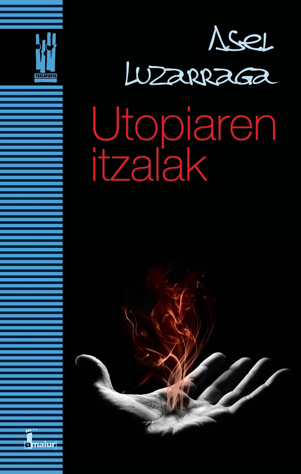 Utopiaren itzalak (Las sombras de la utopía)