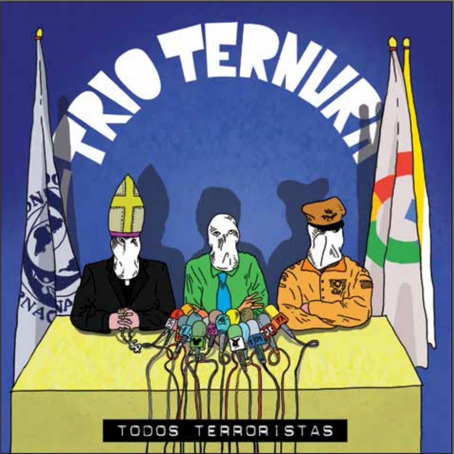 Trio Ternura - Todos Terroristas