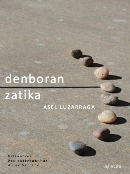 Denboran zatika (A retazos en el tiempo)