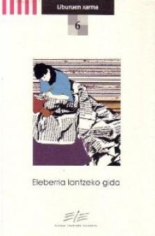 Eleberria lantzeko gida (Guía para trabajar la novela)